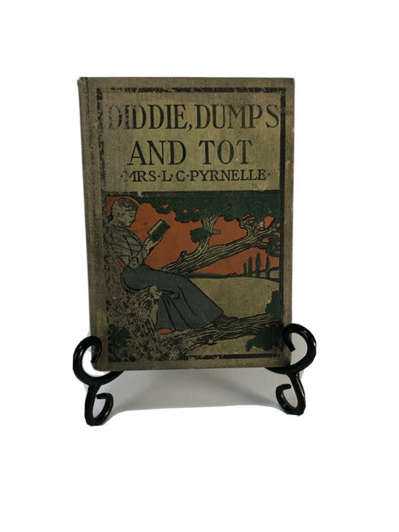 Diddie, Dumps, and Tot or Plantation Child-Life by Louise - Clarke Pyrnelle