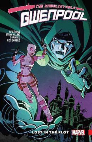 Gwenpool, The Unbelievable Vol. 5: Lost in the Plot (TPB) (2018)