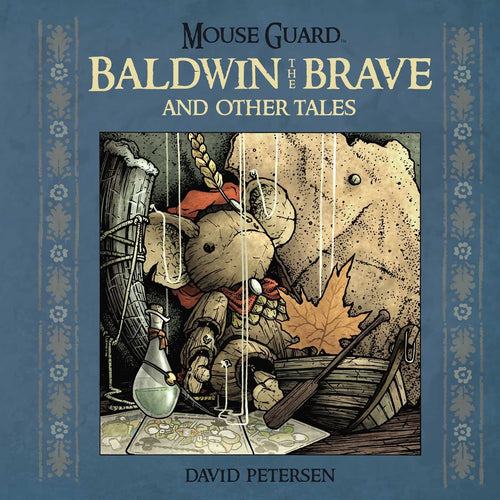 Mouse Guard: Baldwin The Brave and other tales (Hardcover) (2014)