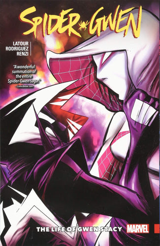 Spider-Gwen Vol. 6: The Life and Times of Gwen Stacy (TPB) (2015)