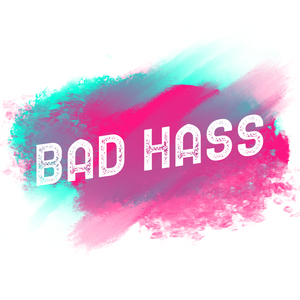 Bad Hass Designs