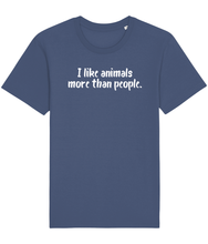 Load image into Gallery viewer, Blue vegan t-shirt with the words I like animals more than people.