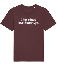 Load image into Gallery viewer, Burgundy vegan t-shirt with the words I like animals more than people.