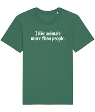 Load image into Gallery viewer, Green vegan t-shirt with the words I like animals more than people.