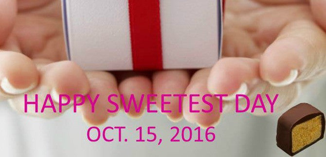 National Sweetest Day  - October 15th