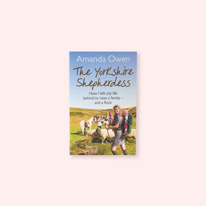 The Yorkshire Shepherdess by Amanda Owen available to buy online at General Store Delivers