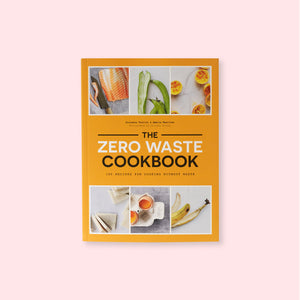 The Zero Waste Cookbook by Giovanna Torrico and Amelia Wasiliev available to buy online from General Store Delivers