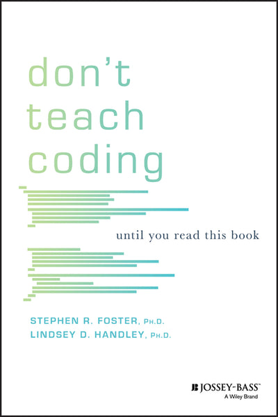 Don't Teach Coding