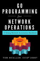 Go Programming for Network Operations
