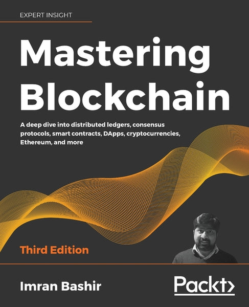 Mastering Blockchain - Third Edition