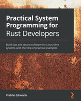 Practical System programming for Rust developers