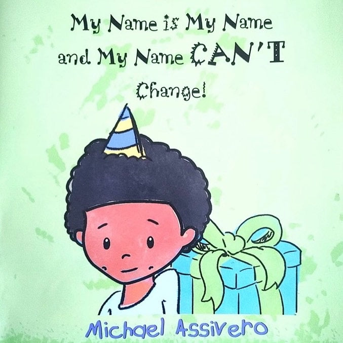 Book:  My Name is My Name and My Name Can't Change