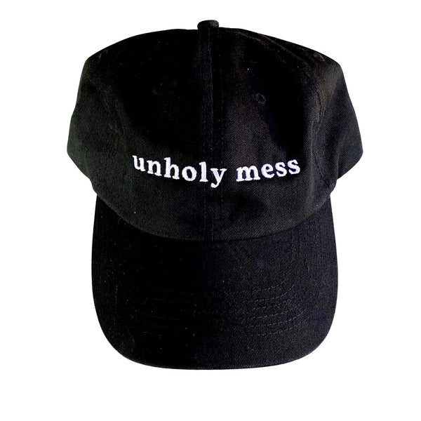 Unholy Mess Dad Hat