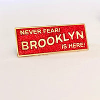 Never Fear Brooklyn is Here Enamel Pin