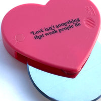 Love Isn't Something That Weak People Do Pizza Cutter