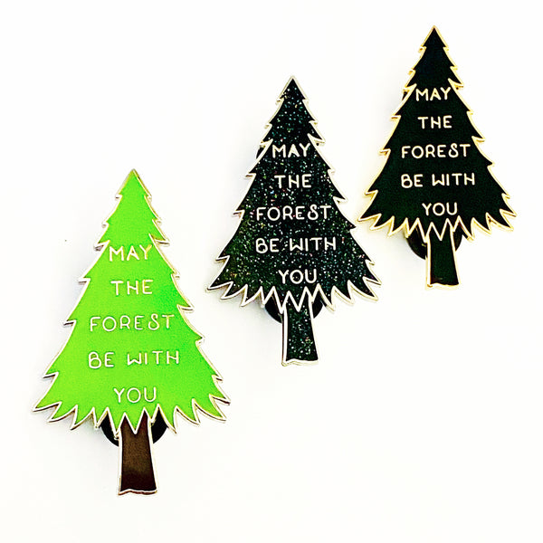 May the Forest Be with You Large Enamel Pin