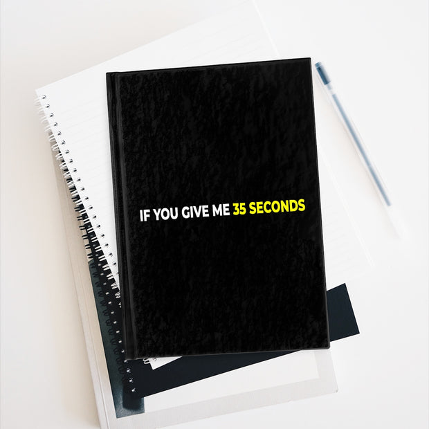 Journal - Blank - IfYouGiveMe35Seconds