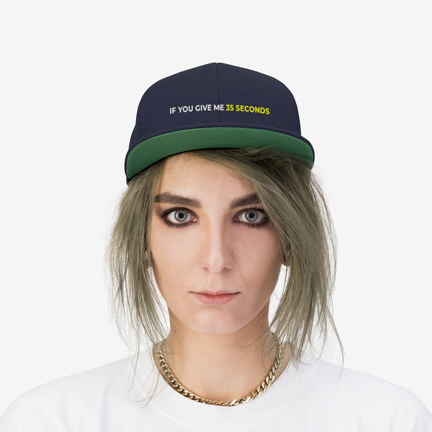 If You Give Me 35 Seconds Unisex Flat Bill Hat - IfYouGiveMe35Seconds