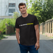 If You Give Me 35 Seconds Single Jersey T-shirt - IfYouGiveMe35Seconds