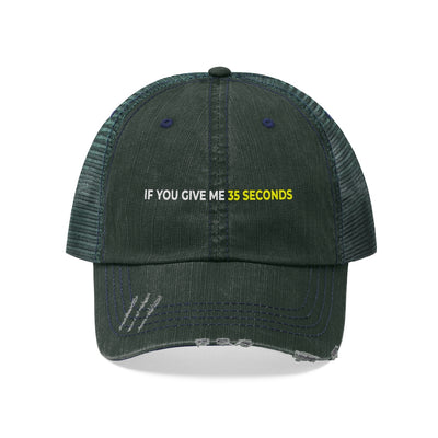 If You Give Me 35 Seconds Unisex Trucker Hat - IfYouGiveMe35Seconds