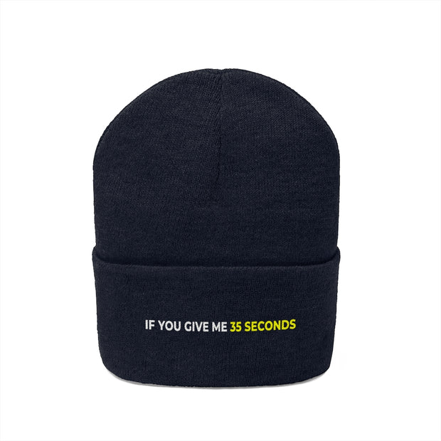 If You Give Me 35 Seconds Knit Beanie - IfYouGiveMe35Seconds