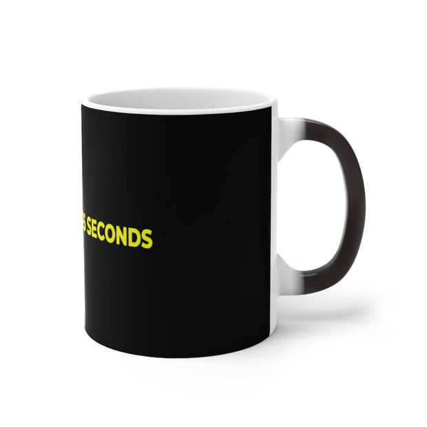 If You Give Me 35 Seconds Color Changing Mug - IfYouGiveMe35Seconds