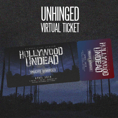 Hollywood-Undead-Unhinged-Ticket