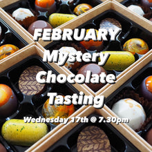 Load image into Gallery viewer, February Mystery Chocolate Tasting