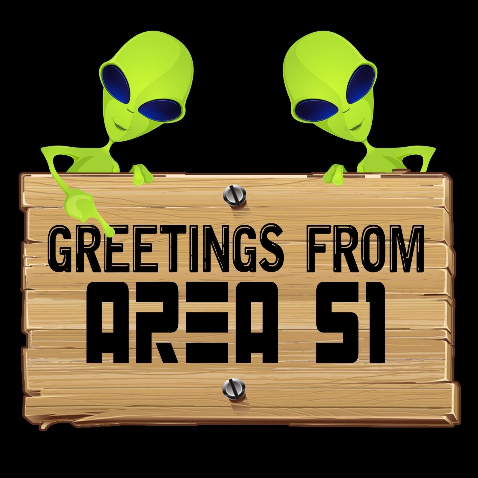 Greetings From Area 51 - Bastard Graphics