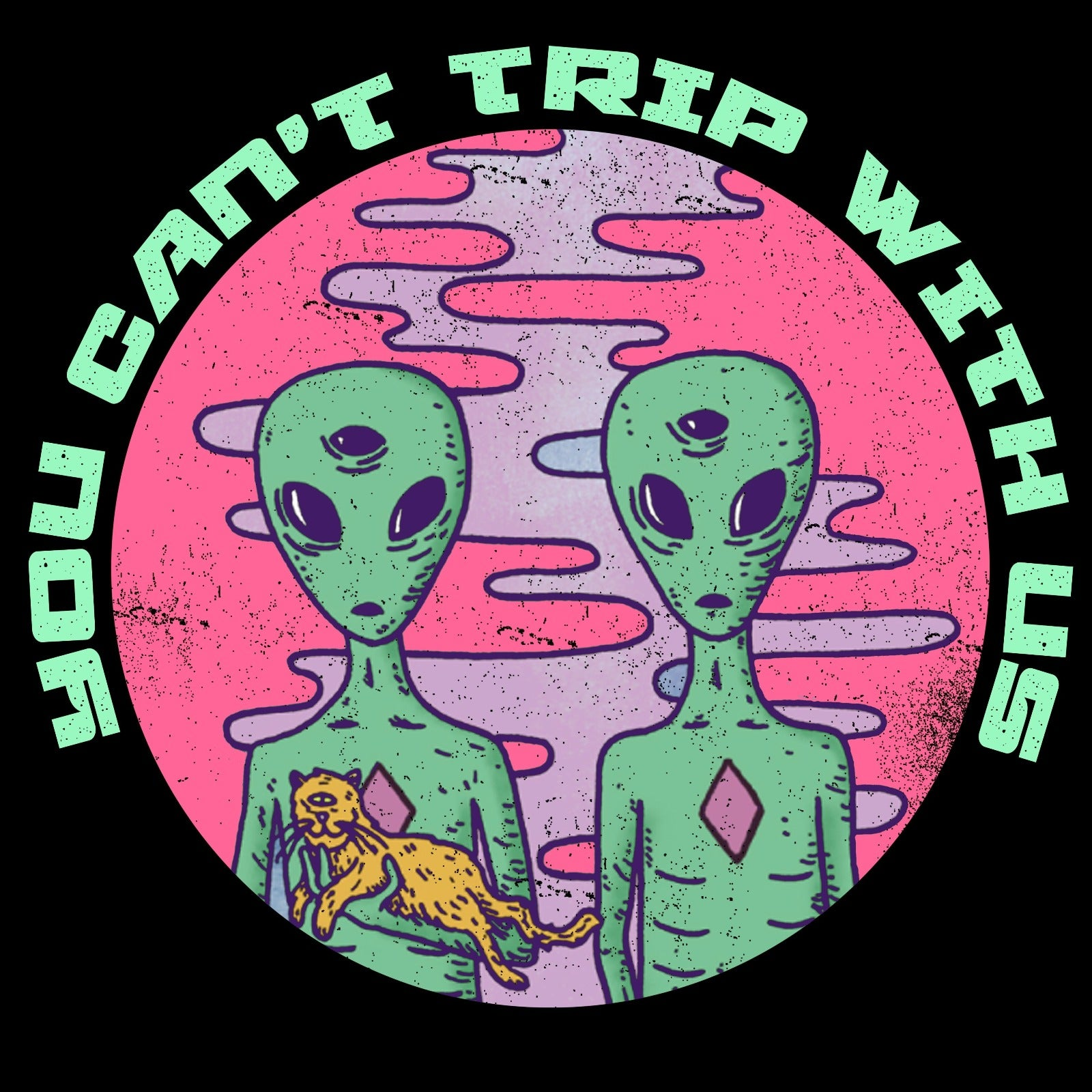 You Can Trip With Us - Bastard Graphics