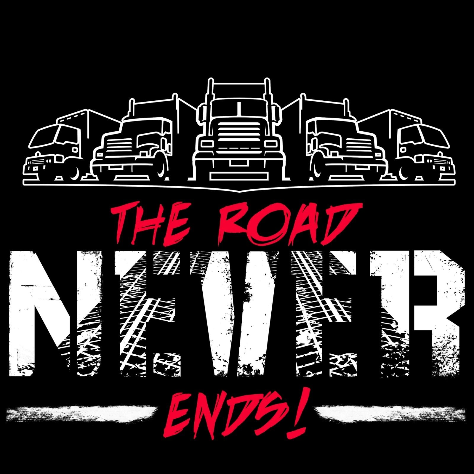 The Road Never Ends! - Bastard Graphics