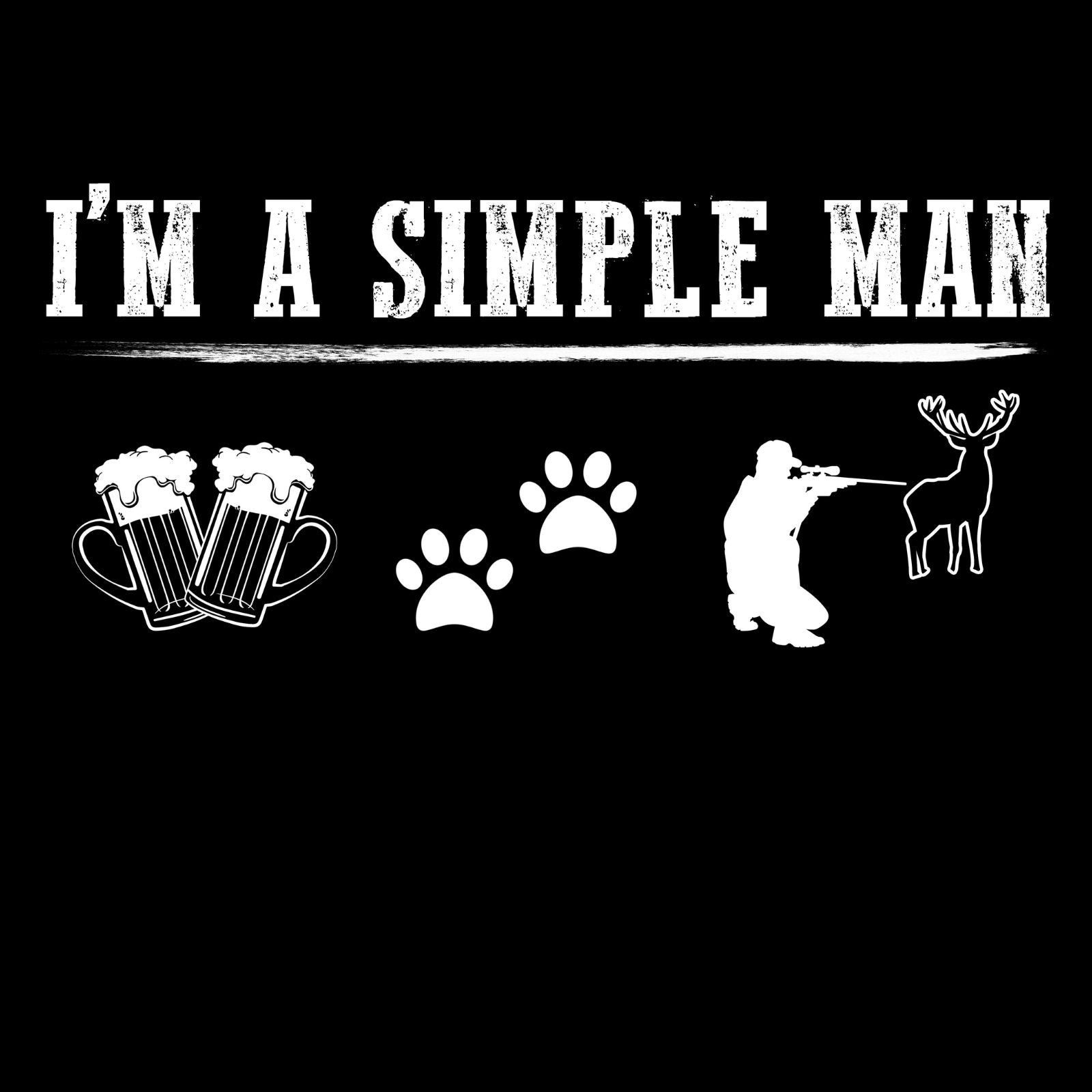 I'm A Simple Man Beer, Pets And Hunting - Bastard Graphics