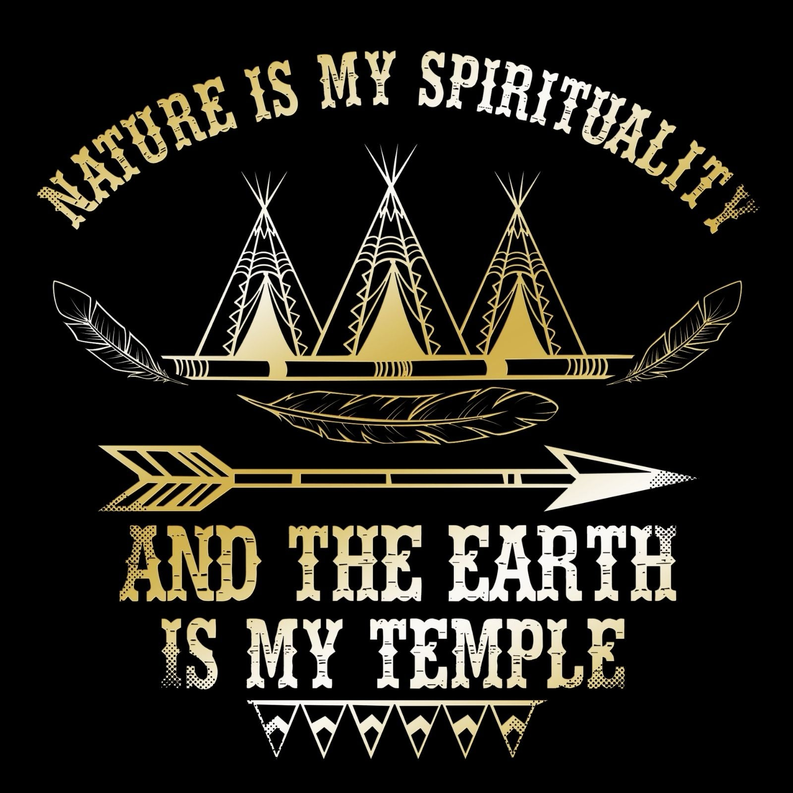 Nature Is My Spirituality And The Earth Is My Temple - Bastard Graphics