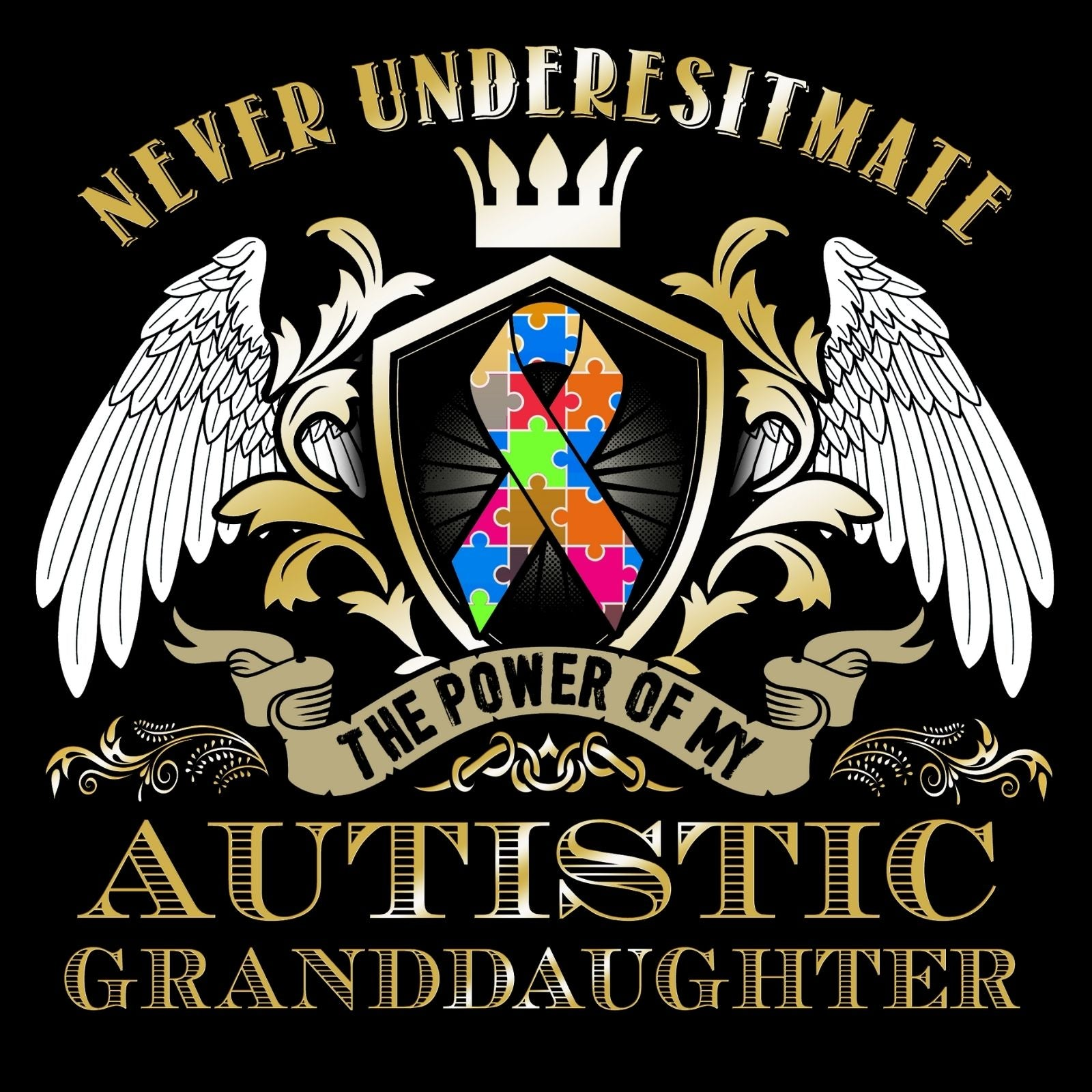 Never Underestimate The Power Of My Autistic Granddaughter - Bastard Graphics