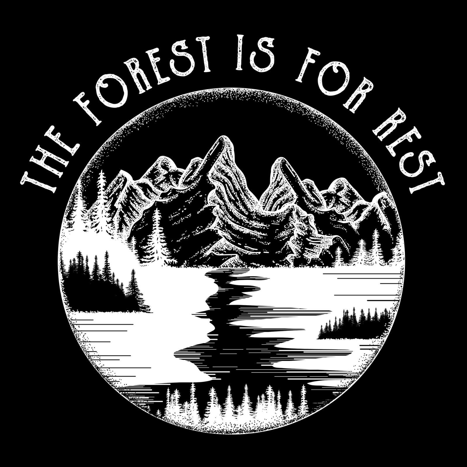 The Forest Is For Rest - Bastard Graphics