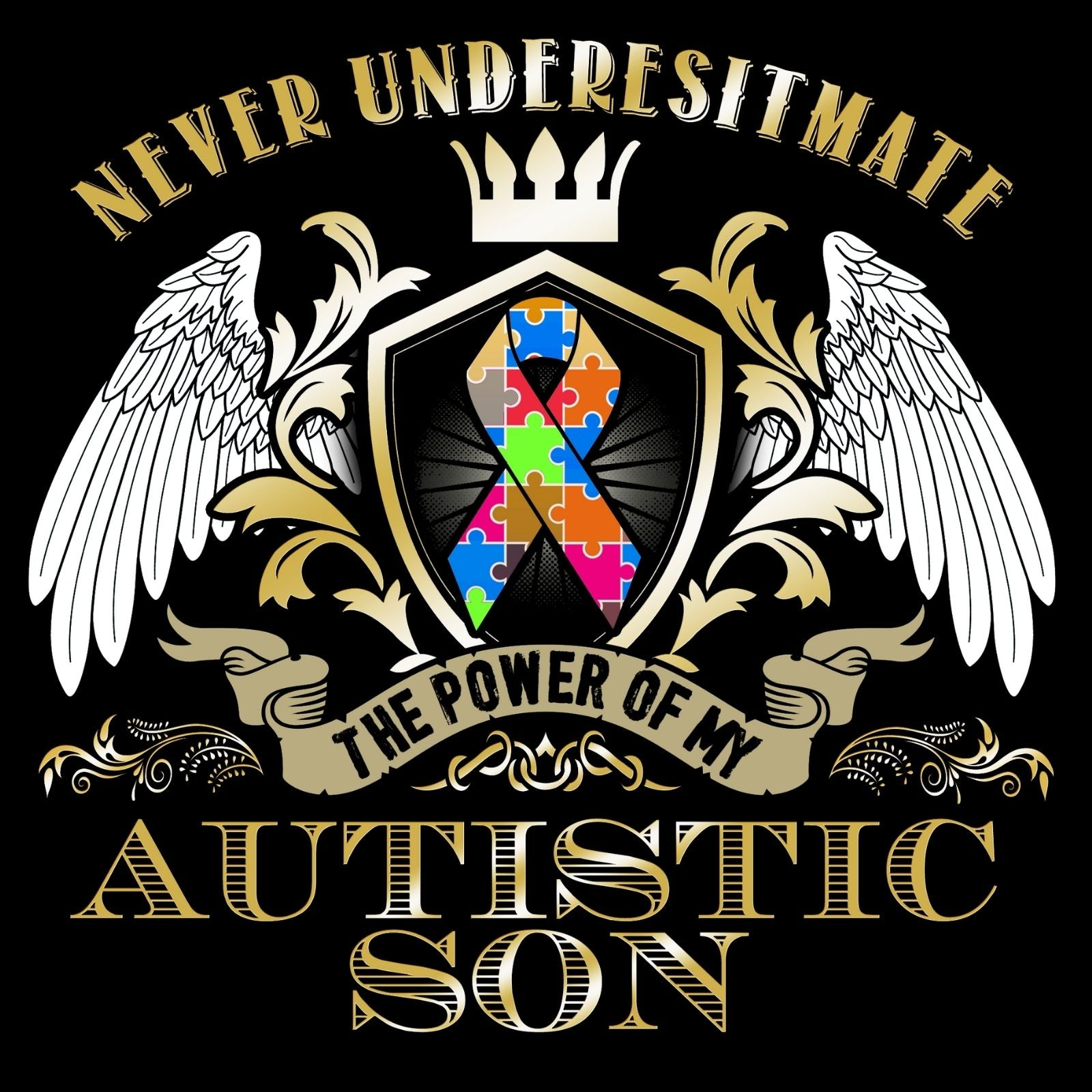 Never Underestimate The Power Of My Autistic Son - Bastard Graphics