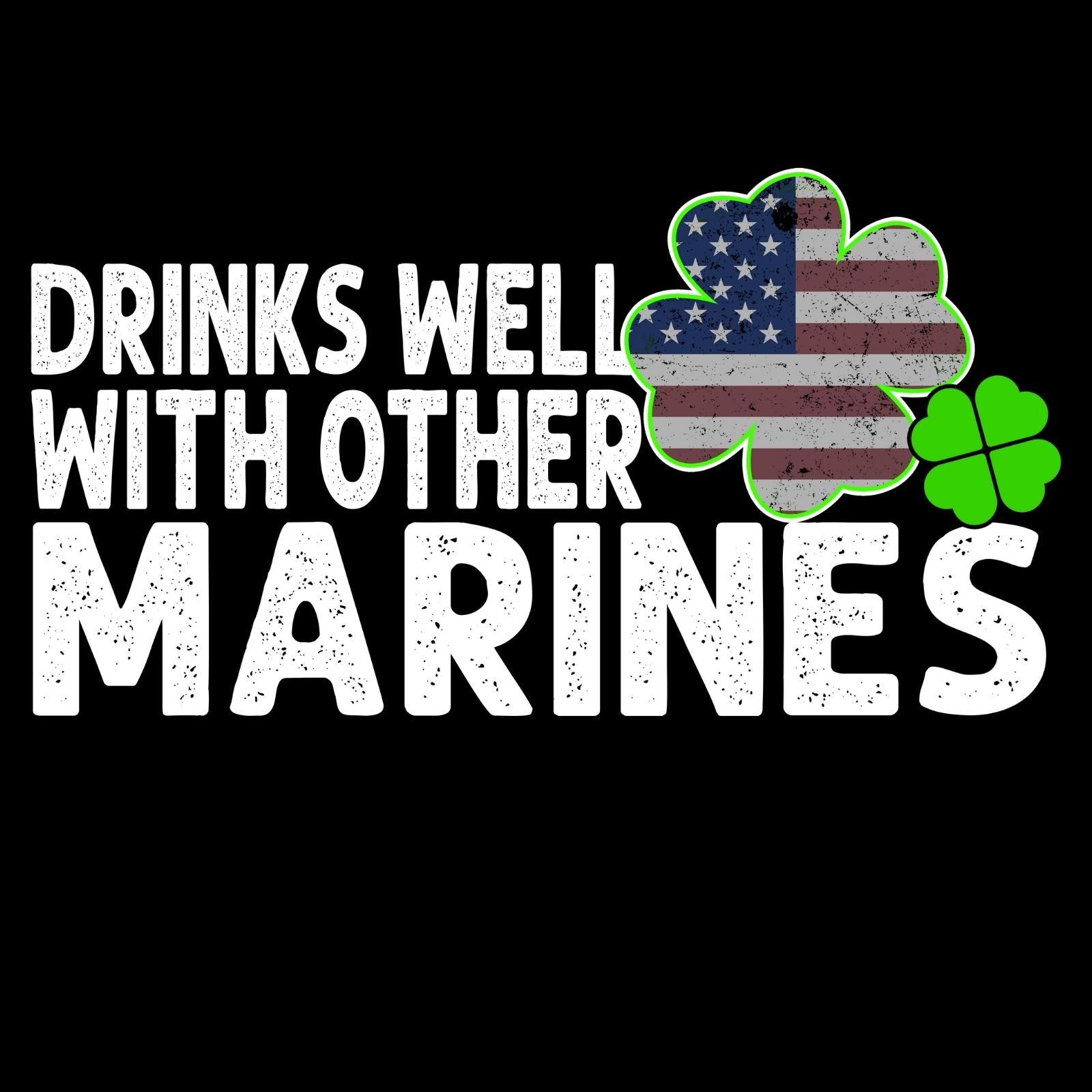 Drinks Well With Other Marines - Bastard Graphics