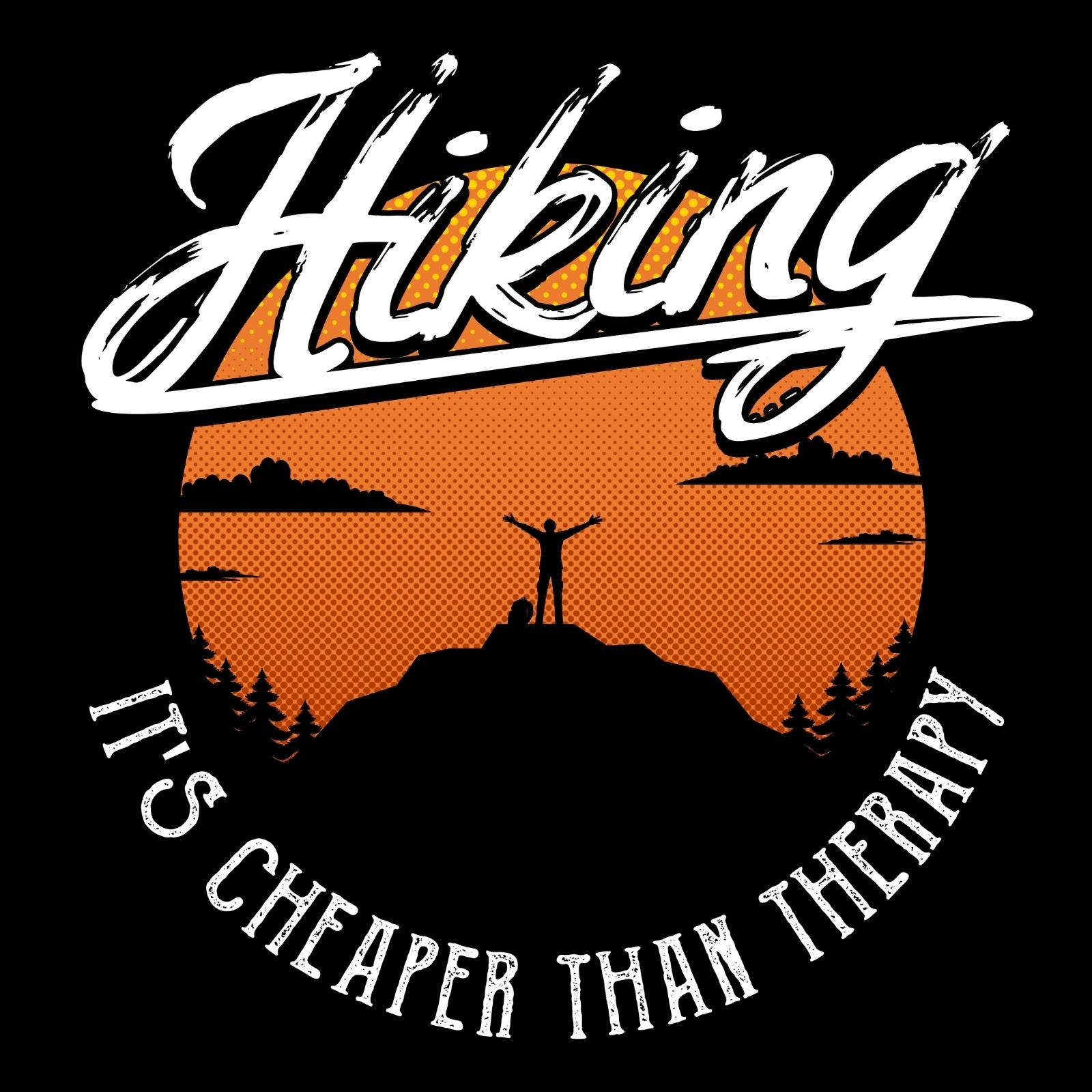 Hiking Its Cheaper Than Therapy - Bastard Graphics