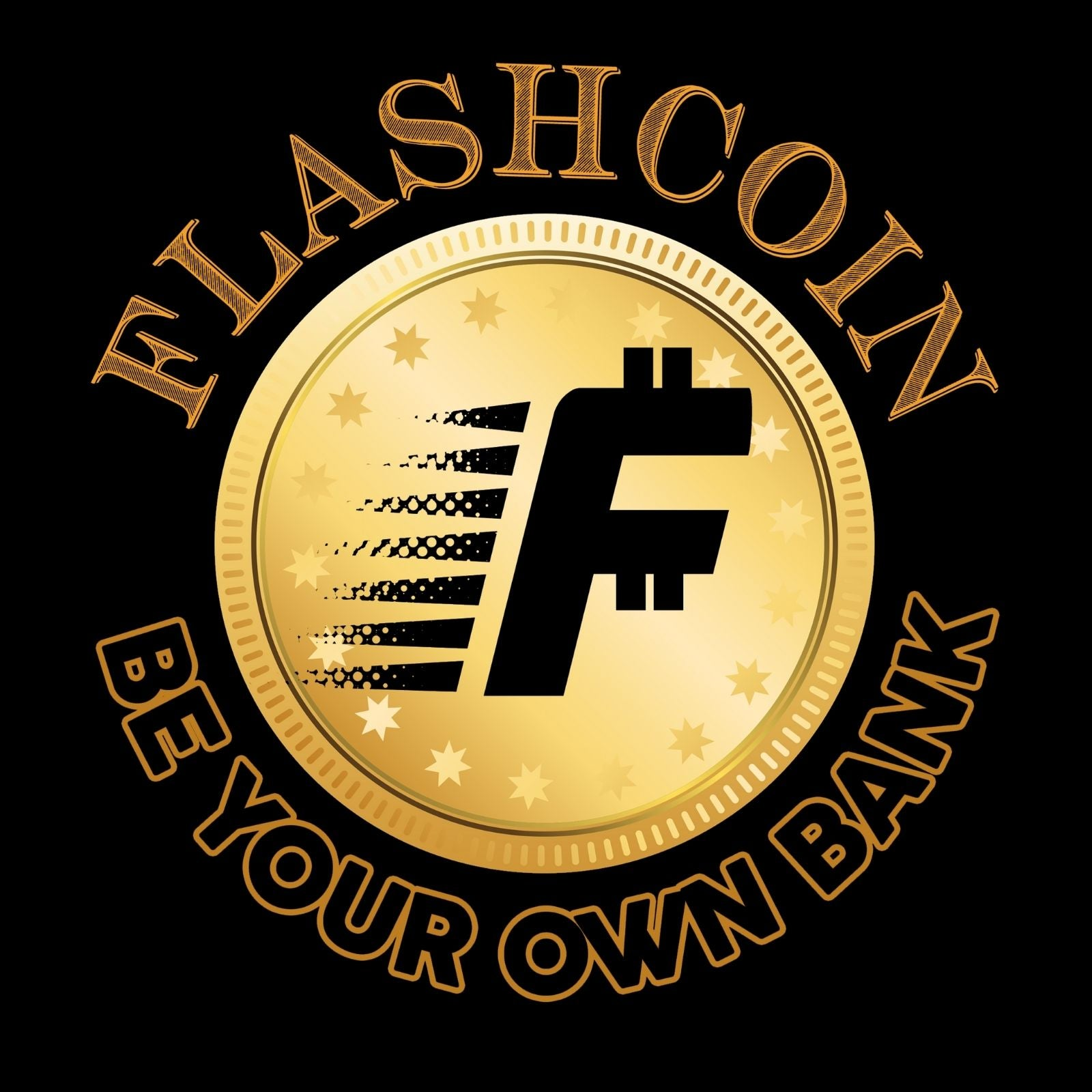 Flashcoin Be Your Own Bank - Bastard Graphics