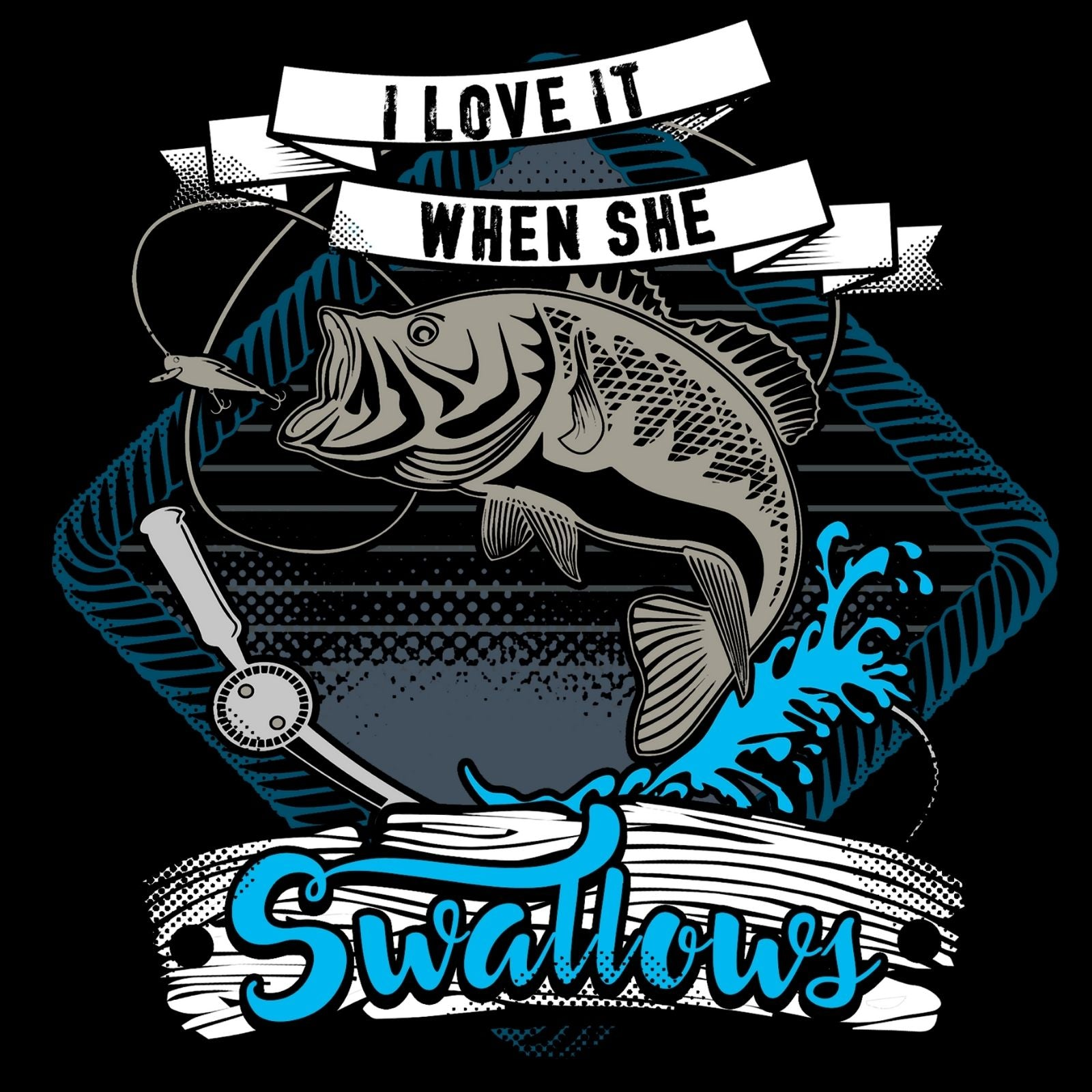 I Love It When She Swallows - Bastard Graphics