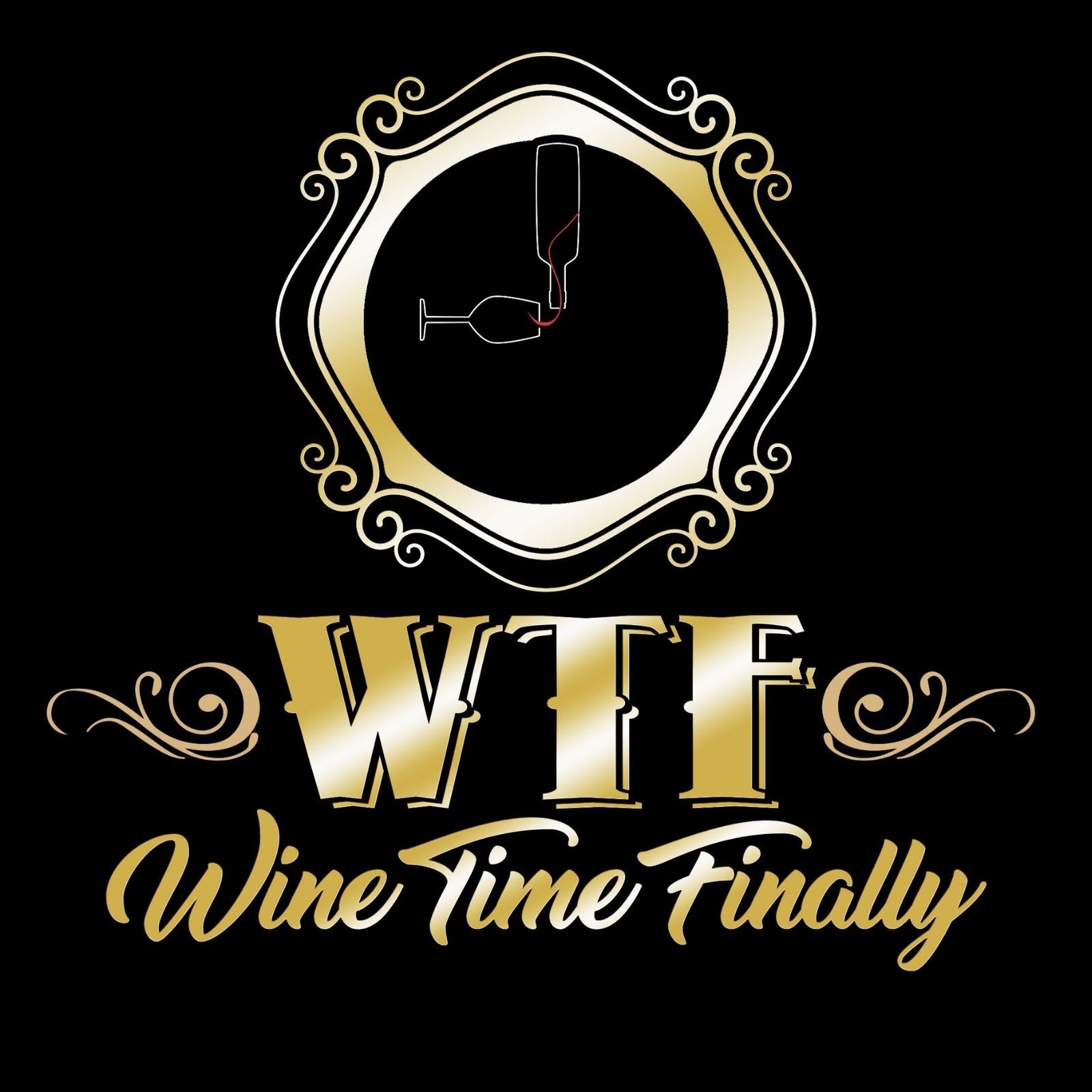 WTF Wine Time Finally - Bastard Graphics