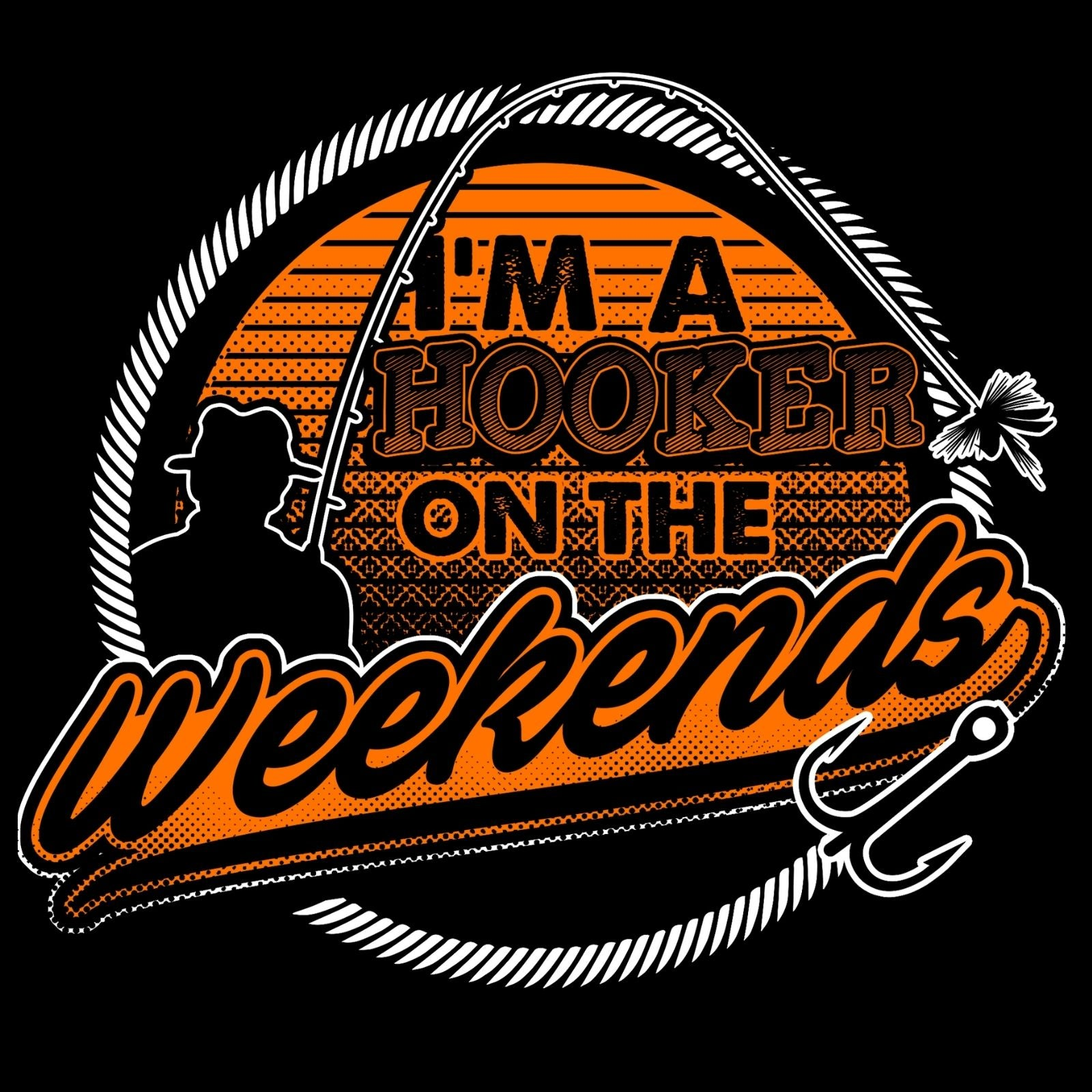 I'm A Hooker On The Weekends - Bastard Graphics