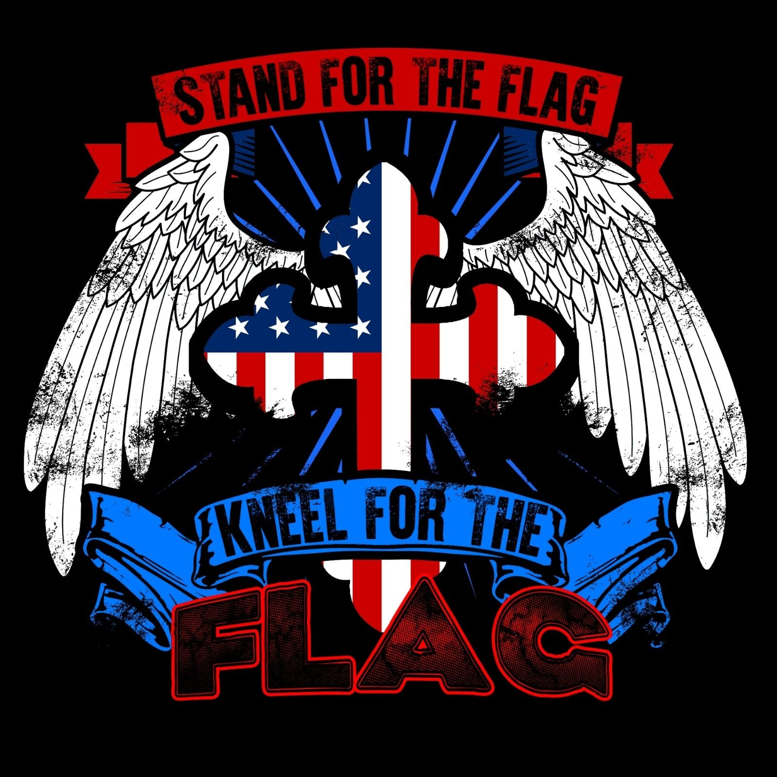 Stand For The Flag Kneel For The Flag - Bastard Graphics