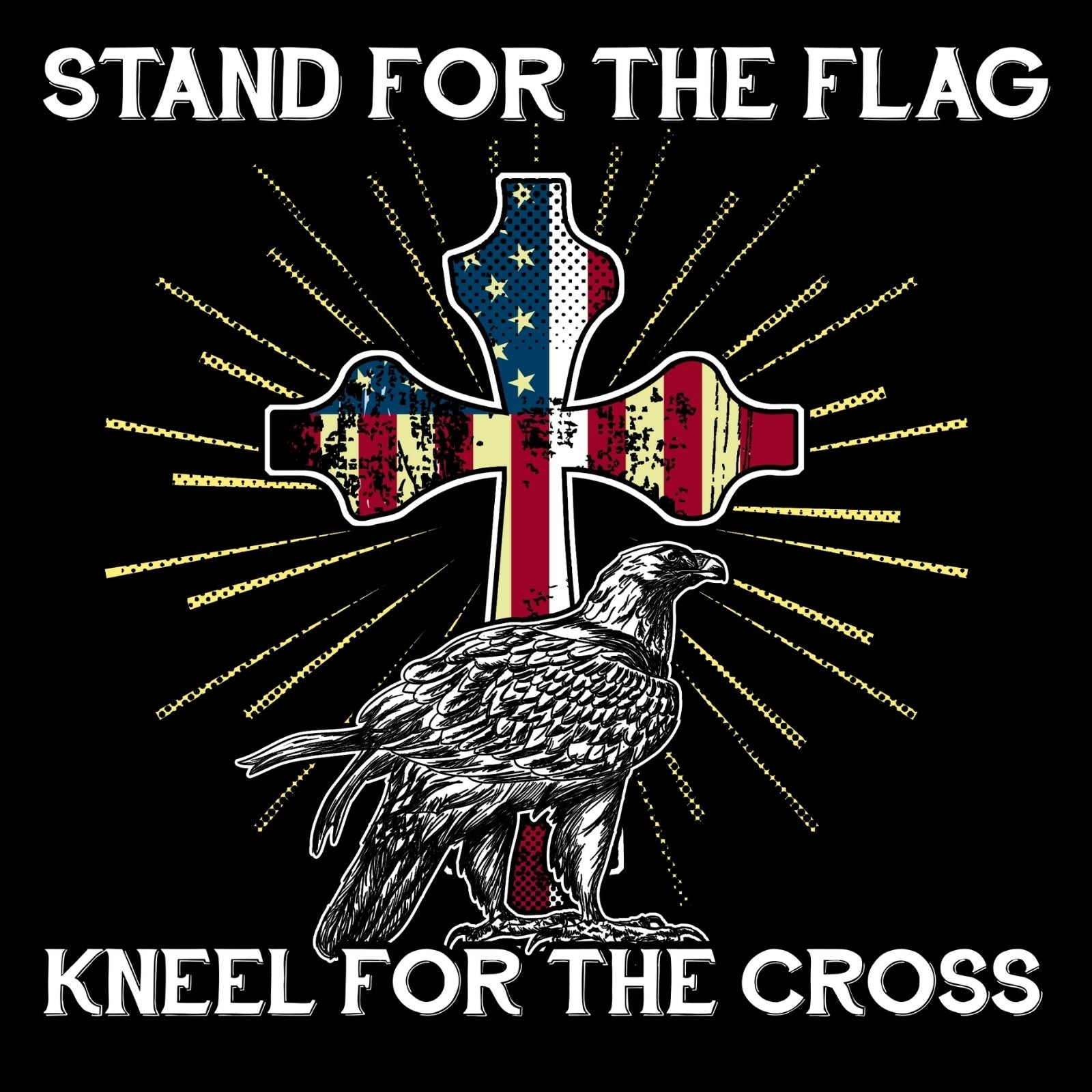 Stand For The Flag Kneel For The Cross 2 - Bastard Graphics