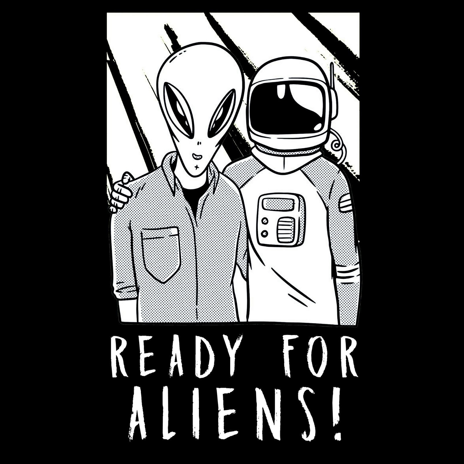 Ready For Aliens - Bastard Graphics