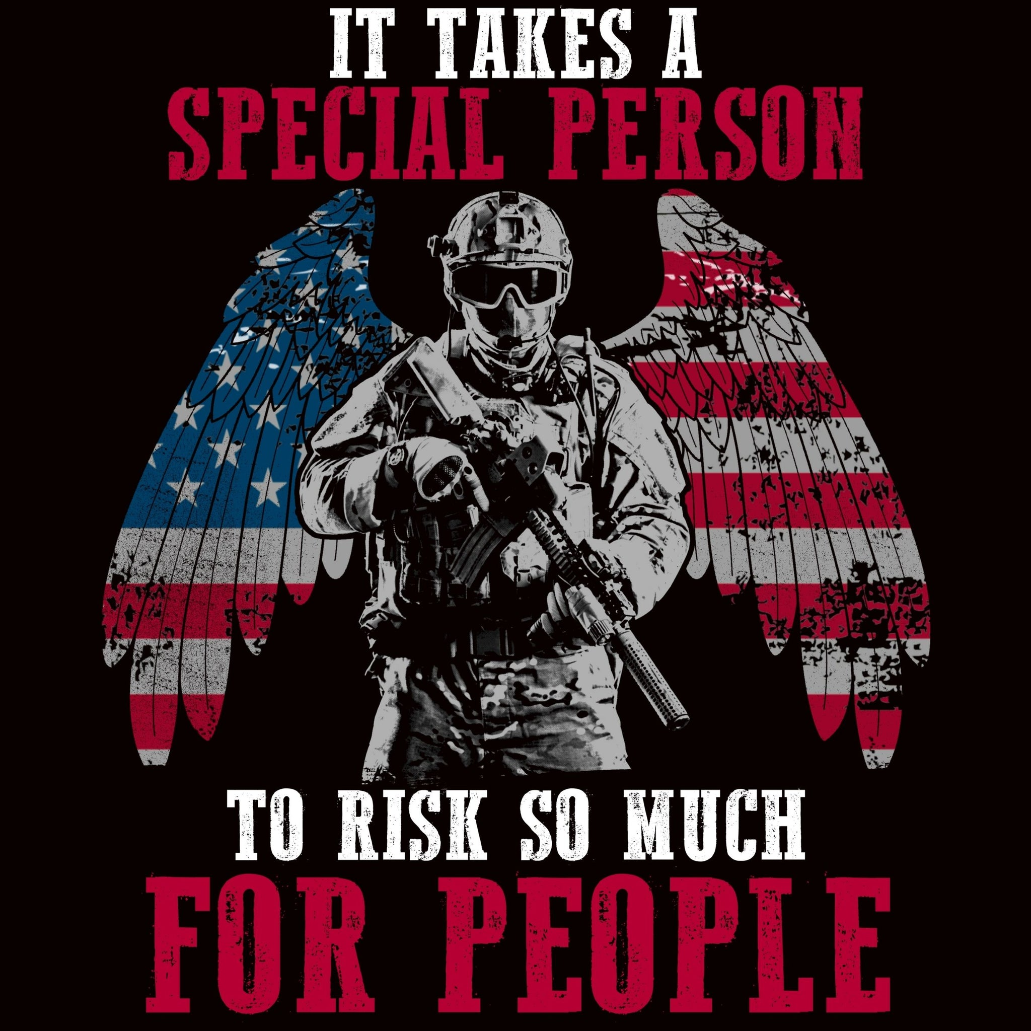 It Takes A Special Person To Risk So Much For People - Bastard Graphics