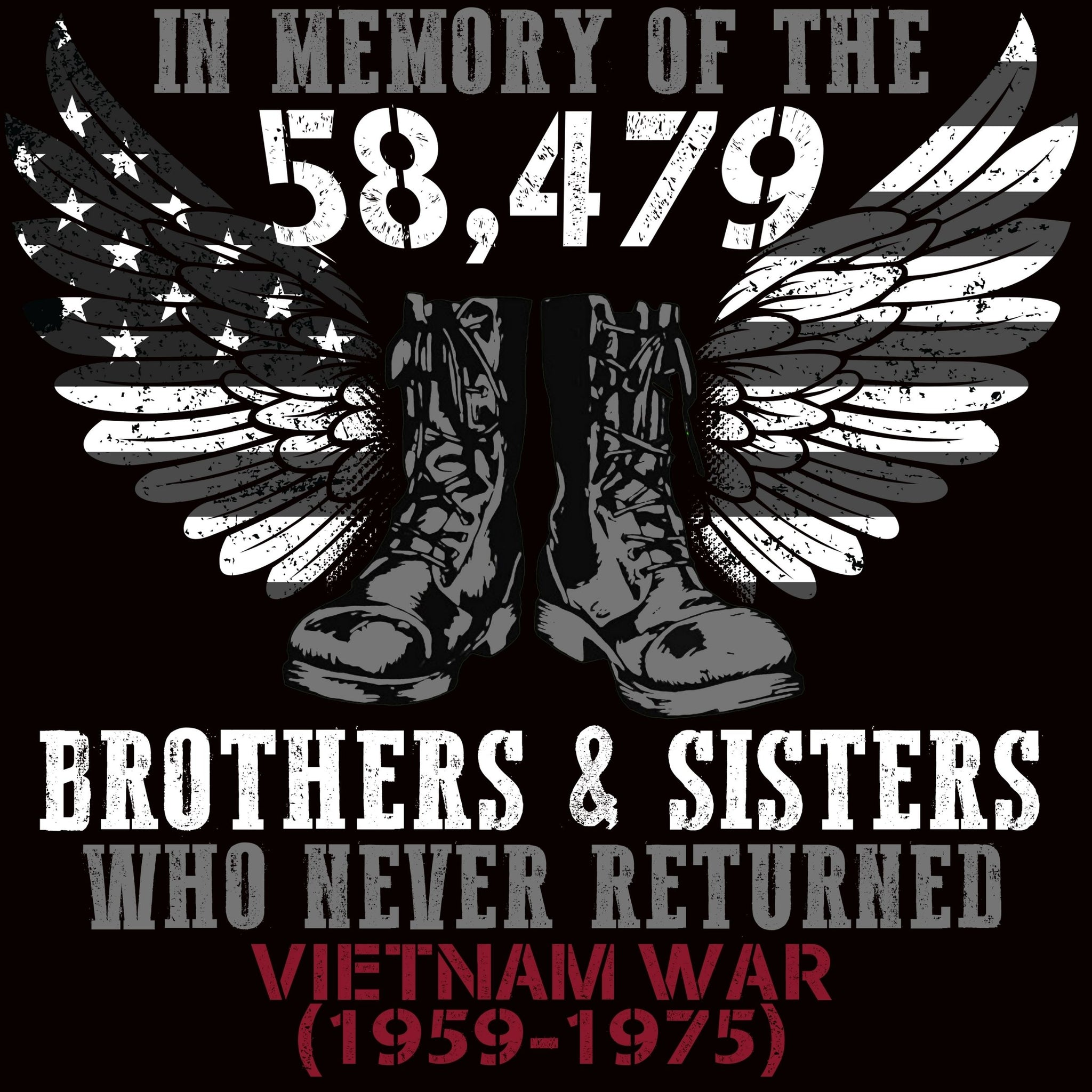 In Memory Of The 58479 Brothers & Sisters Who Never Returned - Bastard Graphics