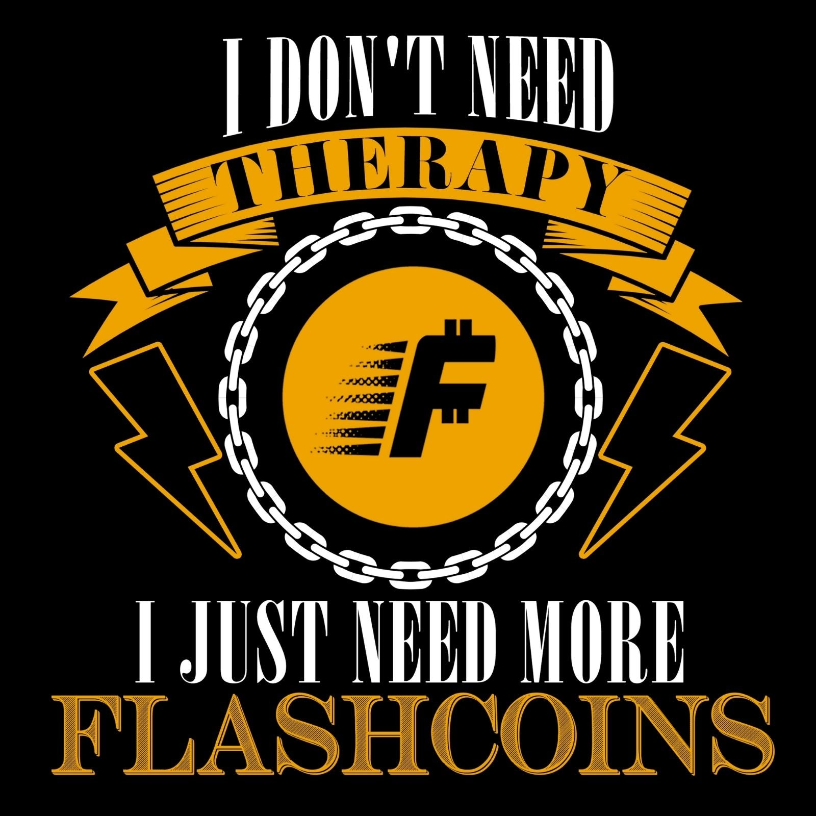 I Don't Need Therapy I Just Need More Flashcoins - Bastard Graphics