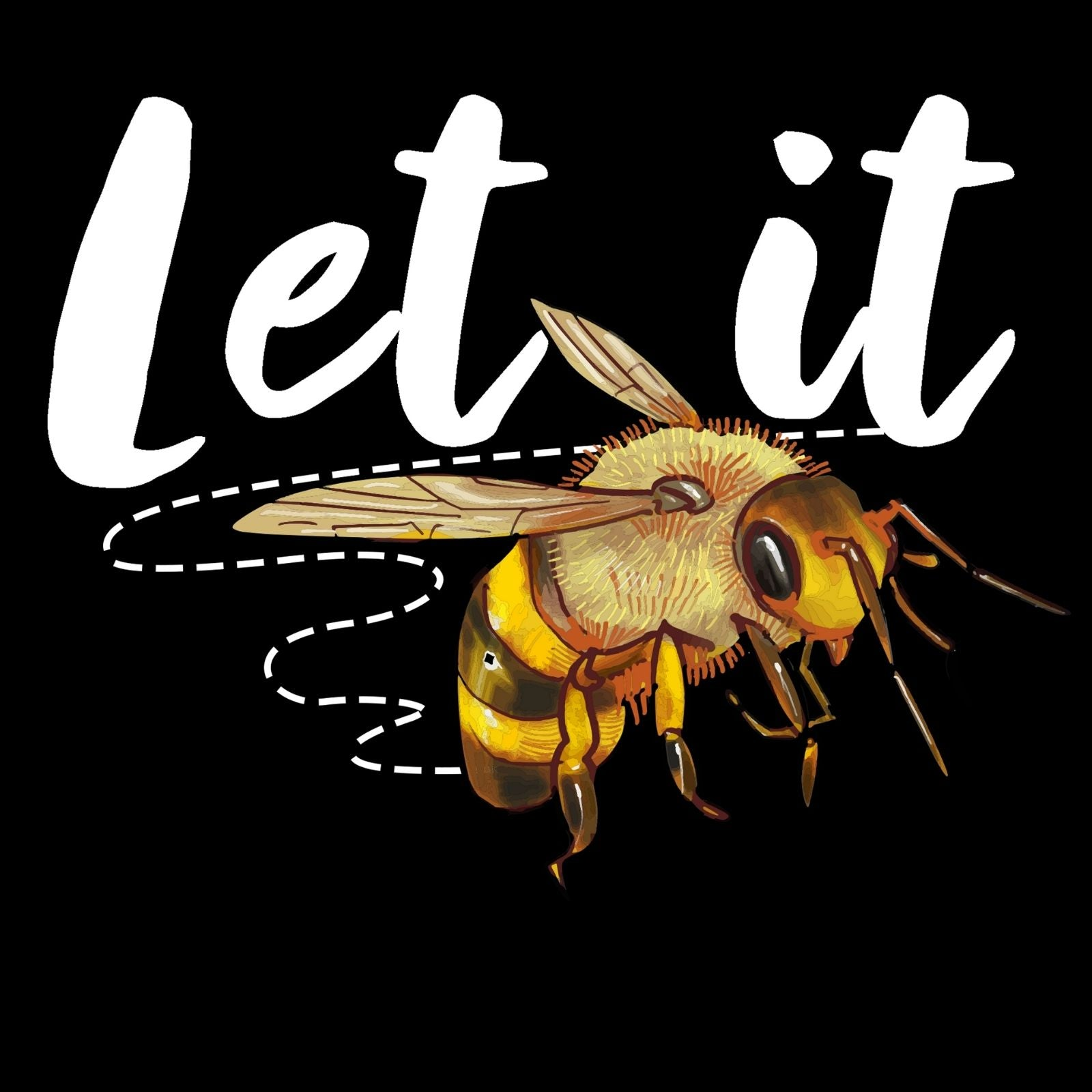 Let It BEE - Bastard Graphics
