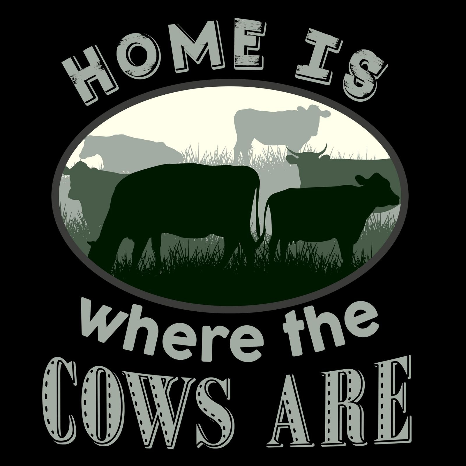 Home Is Where The Cows Are - Bastard Graphics